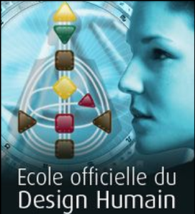 Ecole Officielle du Design Humain